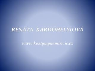 RENÁTA  KARDOHELYIOVÁ