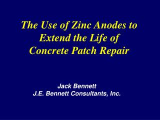 The Use of Zinc Anodes to Extend the Life of  Concrete Patch Repair