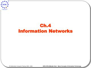 Ch.4  Information Networks
