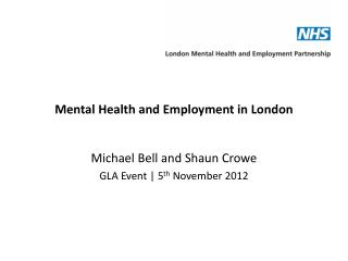 Mental Health and Employment in London