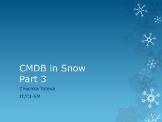 CMDB in Snow Part  3