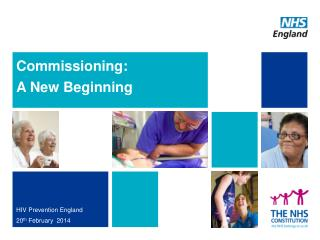 Commissioning:  A New Beginning