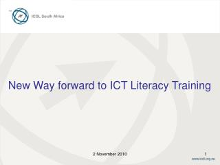 New Way forward to ICT Literacy Training