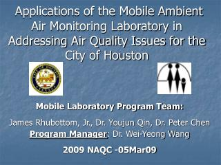 Applications of the Mobile Ambient Air Monitoring Laboratory in Addressing Air Quality Issues for the City of Houston
