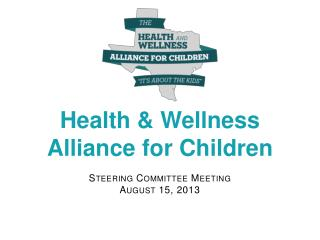 Health & Wellness Alliance for Children