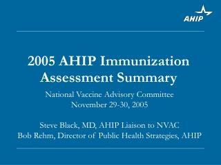 2005 AHIP Immunization Assessment Summary
