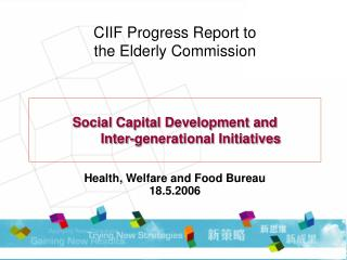 CIIF Progress Report to  the Elderly Commission