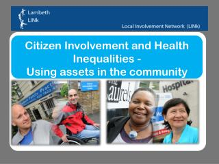 Citizen Involvement and Health Inequalities - Using assets in the community