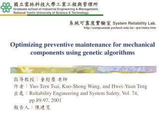 Optimizing preventive maintenance for mechanical components using genetic algorithms