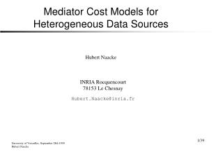 Mediator Cost Models for Heterogeneous Data Sources