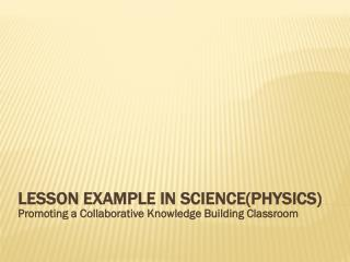Lesson example in science(physics)