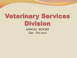 Veterinary Services Division