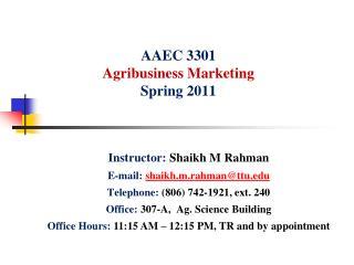 AAEC  3301 Agribusiness Marketing Spring 2011