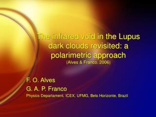 F. O. Alves G. A. P. Franco Physics Departament , ICEX, UFMG, Belo Horizonte, Brazil