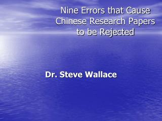 Nine Errors that Cause Chinese Research Papers to be Rejected