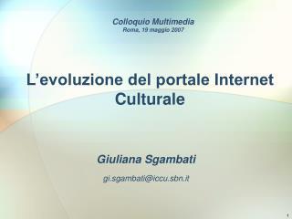 L'evoluzione del portale Internet Culturale