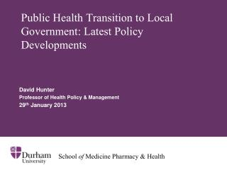 Public Health Transition to Local Government: Latest Policy Developments