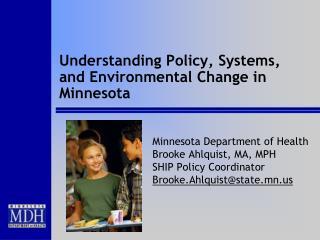 Understanding Policy, Systems, and Environmental Change in Minnesota