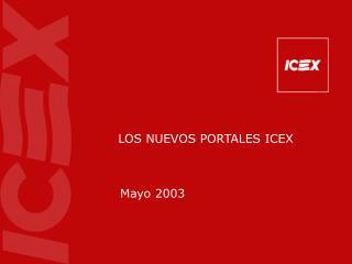 LOS NUEVOS PORTALES ICEX