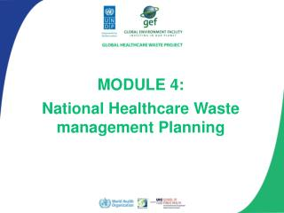 Module 4:  National Healthcare Waste management Planning
