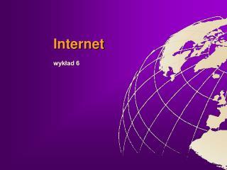 Internet  wyklad 6