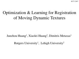 Optimization & Learning for Registration of Moving Dynamic Textures