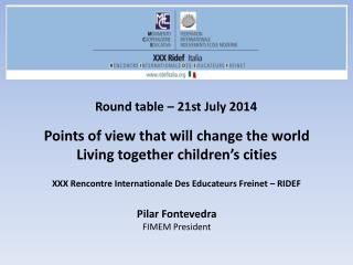 Round table – 21st  J uly 2014