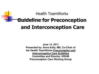 Health TeamWorks Guideline for Preconception  and Interconception Care