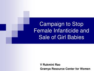 Campaign to Stop Female Infanticide and Sale of Girl Babies