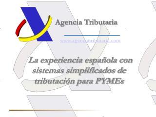 La experiencia española con sistemas simplificados de tributación para PYMEs