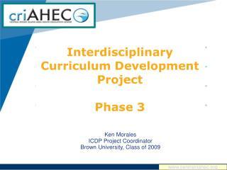 Interdisciplinary Curriculum Development Project Phase 3