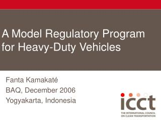 A Model Regulatory Program for Heavy-Duty Vehicles