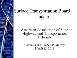 Surface Transportation Board Update