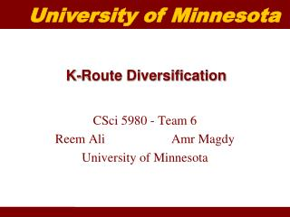 K-Route Diversification