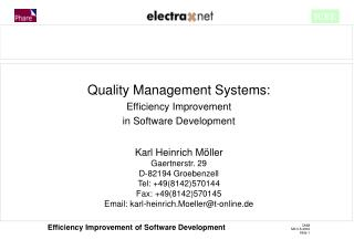 Quality Management Systems: Efficiency Improvement in Software Development Karl Heinrich Möller