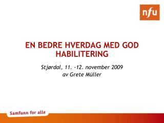 EN BEDRE HVERDAG MED GOD HABILITERING