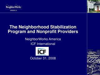 The Neighborhood Stabilization Program and Nonprofit Providers
