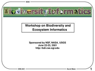 Workshop on Biodiversity and Ecosystem Informatics