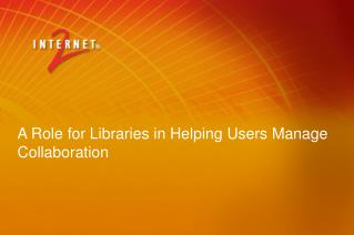 A Role for Libraries in Helping Users Manage Collaboration