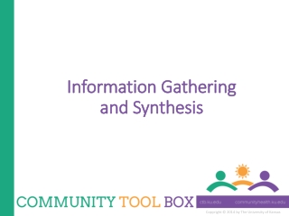 Information Gathering  and Synthesis