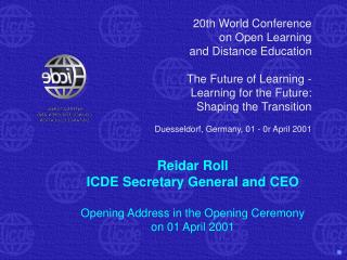 20th World Conference on Open Learning and Distance Education