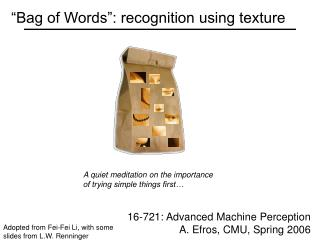 �Bag of Words�: recognition using texture