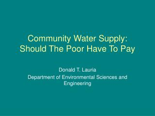 Community Water Supply: Should The Poor Have To Pay