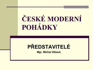 ČESKÉ MODERNÍ POHÁDKY