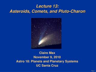 Lecture 13: Asteroids, Comets, and Pluto-Charon