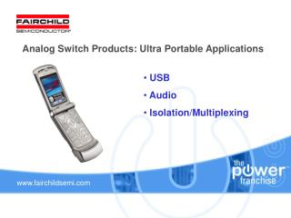 Analog Switch Products: Ultra Portable Applications