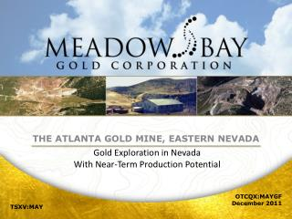 Gold Exploration in Nevada With Near-Term Production Potential