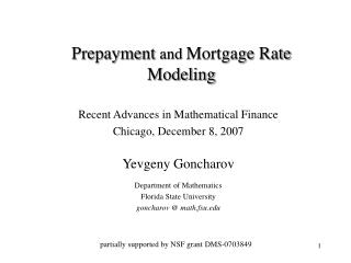Recent Advances in Mathematical Finance  Chicago, December 8, 2007 Yevgeny Goncharov