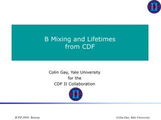B Mixing and Lifetimes from CDF