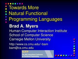 Towards More Natural Functional Programming Languages